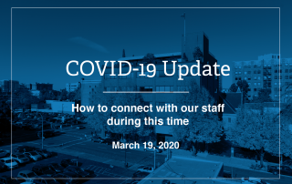 graphic that says how to connect with our staff during COVID-19